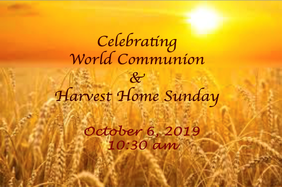 One Service at 10:30 on Oct. 6 to celebrate Harvest Home and World Communion Sunday.